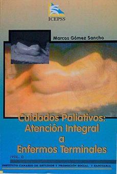 Carreracentenariometro.es Cuidados Paliativos: Atención Integral A Enfermos Terminales. Vol. I Image