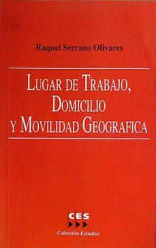 LUGAR DE TRABAJO, DOMICILIO Y MOVILIDAD GEOGRÁFICA - RAQUEL SERRANO OLIVARES | Adahalicante.org