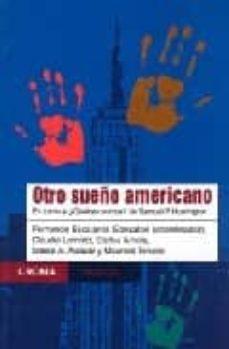 Geekmag.es Otro Sueño Americano: En Torno A ¿Quienes Somos? De Samuel P. Hun Tington Image
