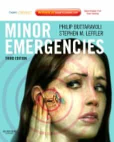 Ebooks en francés descarga gratuita en pdf MINOR EMERGENCIES (3RD ED.) (EXPERT CONSULT - ONLINE AND PRINT)  de PHILIP BUTTARAVOLI (Literatura española) 9780323079099