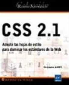 Scintillaemattone.it Css 2.1: Adopte Las Hojas De Estilo Para Dominar Los Estandares D E La Web Image