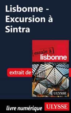 lisbonne - excursion à sintra (ebook)-marc rigole-9782765812999