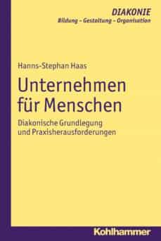 unternehmen für menschen (ebook)-hanns-stephan haas-9783170231399