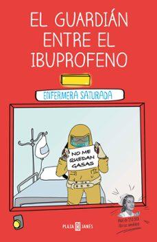 Upgrade6a.es El Guardián Entre El Ibuprofeno Image