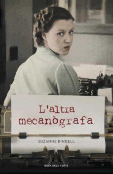 Amazon descarga de libros electrónicos L ALTRA MECANÒGRAFA (Literatura española)