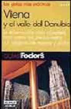 Valentifaineros20015.es Viena Y El Valle Del Danubio (Guias Fodor S) Image