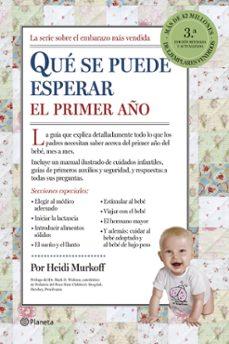 Los mejores libros de audio descargar gratis mp3 QUE HAY QUE ESPERAR EL PRIMER AÑO (3ª ED.)  de HEIDI MURKOFF, SHARON MAZEL (Spanish Edition)