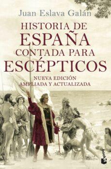 Enmarchaporlobasico.es Historia De España Contada Para Escepticos Image