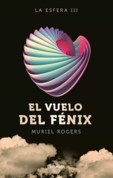 la esfera. el vuelo del fenix (trilogia la esfera 3)-muriel rogers-9788408162599