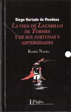la vida de lazarillo de tormes y de sus fortunas y adversidades-diego hurtado de mendoza-9788415607199