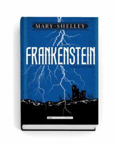 Epub descarga libros FRANKENSTEIN (CLASICOS ILUSTRADOS) iBook de MARY SHELLEY (Literatura española) 9788415618799