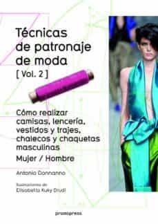 tecnicas de patronaje de moda vol. 2-antonio donnanno-9788415967699