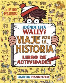 Vinisenzatrucco.it ¿Donde Esta Wally? Viaje Por La Historia: Libro De Actividades Image