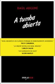Descargas de libros de audio gratis en el Reino Unido A TUMBA ABIERTA de RAUL ARGEMI in Spanish