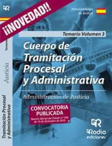 Relaismarechiaro.it Cuerpo De Tramitación Procesal Y Administrativa De Justicia. Tema Rio. Volumen 3 Image