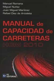 Descargar archivo CHM ePub RTF gratis ebook MANUAL DE CAPACIDAD DE CARRETERAS HCM 2010 in Spanish CHM ePub RTF