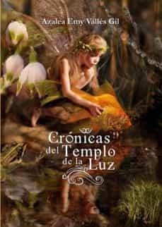 crónicas del templo de luz (ebook)-azalea emy vallés gil-9788416882199