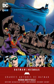 Descargar y leer GRANDES AUTORES DE BATMAN: NORM BREYFOGLE/ NOCTAMBULOS gratis pdf online 1