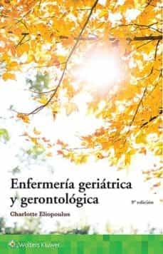 Google ebook descargador gratuito ENFERMERÍA GERIÁTRICA Y GERONTOLÓGICA RTF MOBI 9788417370299