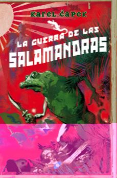 Libro electrónico gratuito para descargar blackberry LA GUERRA DE LAS SALAMANDRAS (2ª ED.) (OMNIUM) PDB
