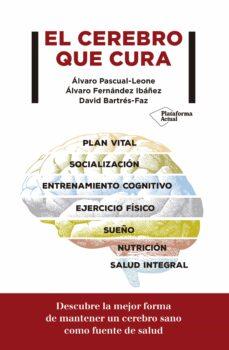 el cerebro que cura-alvaro pascual-leone-9788417622299