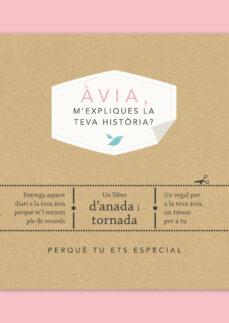 Descarga gratuita de libros de new age. AVIA, M EXPLIQUES LA TEVA HISTORIA? 9788417627799