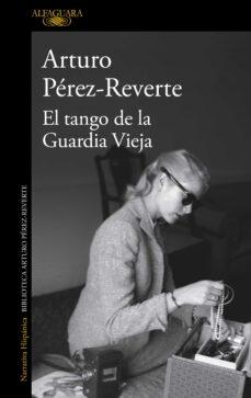 Epub descargas gratuitas de libros electrónicos EL TANGO DE LA GUARDIA VIEJA