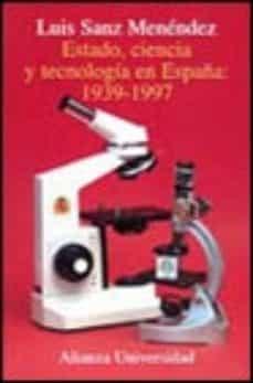 Permacultivo.es Estado, Ciencia Y Tecnologia En España, 1939-1997 Image