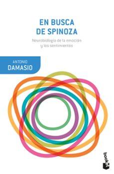 Encuentroelemadrid.es En Busca De Spinoza: Neurobiologia De La Emocion Y Los Sentimientos Image