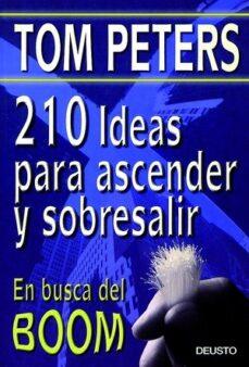 Valentifaineros20015.es 210 Ideas Para Ascender Y Sobresalir. En Busca Del Boom (2ª Ed.) Image
