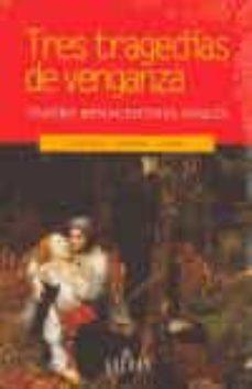 Geekmag.es Tres Tragedias De Venganza: Teatro Renacentista Ingles Image