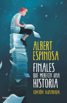 Descarga de libros pda FINALES QUE MERECEN UNA HISTORIA (Literatura española)  de ALBERT ESPINOSA
