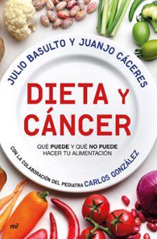 dieta y cancer-julio basulto-juanjo caceres-carlos gonzalez-9788427044999