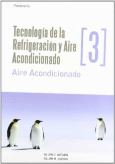 Ebooks gratis descargar pdf italiano TECNOLOGIA DE LA REFRIGERACION Y AIRE ACONDICIONADO III de WILLIAM WHITMAN, WHILLIAM M. JOHNSON in Spanish