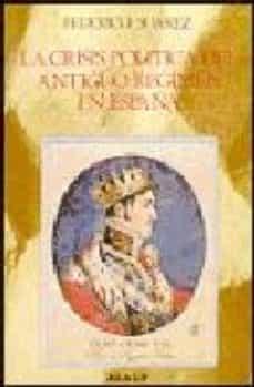 Iguanabus.es La Crisis Politica Del Antiguo Regimen En España (1808-1840) (3ª Ed.) Image