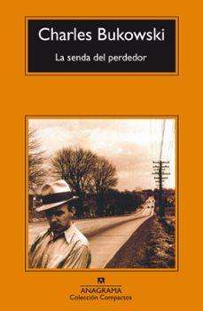 Kindle libros electrónicos gratis: LA SENDA DEL PERDEDOR (12ª ED.) 9788433914699