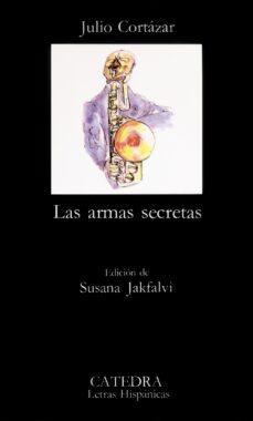 las armas secretas (17ª ed.)-julio cortazar-9788437601199