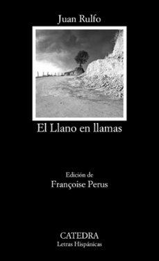 Leer libros en línea gratis descargar pdf EL LLANO EN LLAMAS PDB FB2 (Literatura española) 9788437634999 de JUAN RULFO VIZCAINO