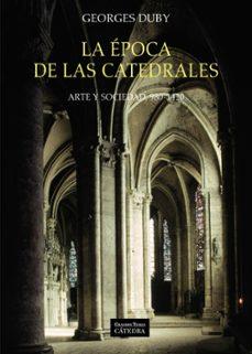 la epoca de las catedrales-georges duby-9788437635699