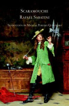 Descargas de libros gratis torrents SCARAMOUCHE ePub DJVU iBook 9788439720799 (Spanish Edition) de RAFAEL SABATINI