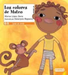 Vinisenzatrucco.it Los Colores De Mateo (Leer Es Vivir) Image
