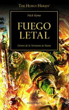 Descargar libros gratis en línea para el teléfono FUEGO LETAL: HEREJIA DE HORUS Nº 32