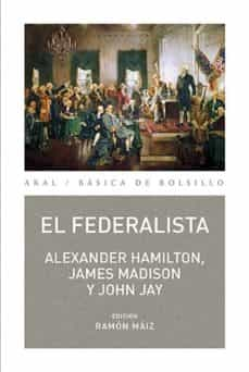el federalista-alexander hamilton-james madison-john jay-9788446027799