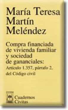 Chapultepecuno.mx Compra Financiada De Vivienda Familiar Y Sociedad De Gananciales: Articulo 1357 Parrafo 2 Del Codigo Civil Image
