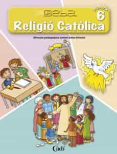Encuentroelemadrid.es Religio Catolica 6º Primaria. Projecte Deba(catalan) Image
