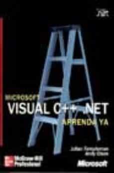 Chapultepecuno.mx Microsoft Visual C++.net: Aprenda Ya (Incluye Cd) Image
