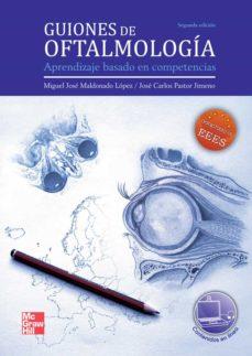 Libro gratis para descargar. GUIONES DE OFTALMOLOGIA (2ª ED.) CHM iBook FB2