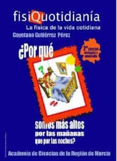 Descargar FISIQUOTIDIANIA. LA FISICA DE LA VIDA COTIDIANA. gratis pdf - leer online