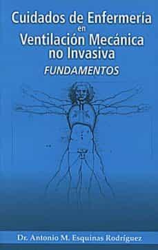Descargar audiolibros gratis en inglés CUIDADOS DE ENFERMERIA EN VENTILACION MECANICA NO INVASIVA: FUNDA MENTOS FB2 PDB PDF de A. ESQUINAS en español