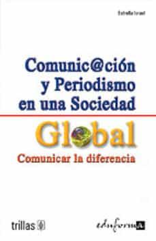 Inmaswan.es Comunicaion Y Periodismo En Una Sociedad Global: Comunicar La Dif Erencia Image